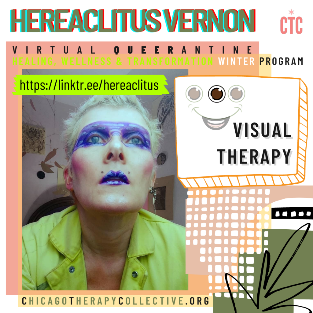 Hereaclitus Vernon Queerantine Chicago Therapy Collective