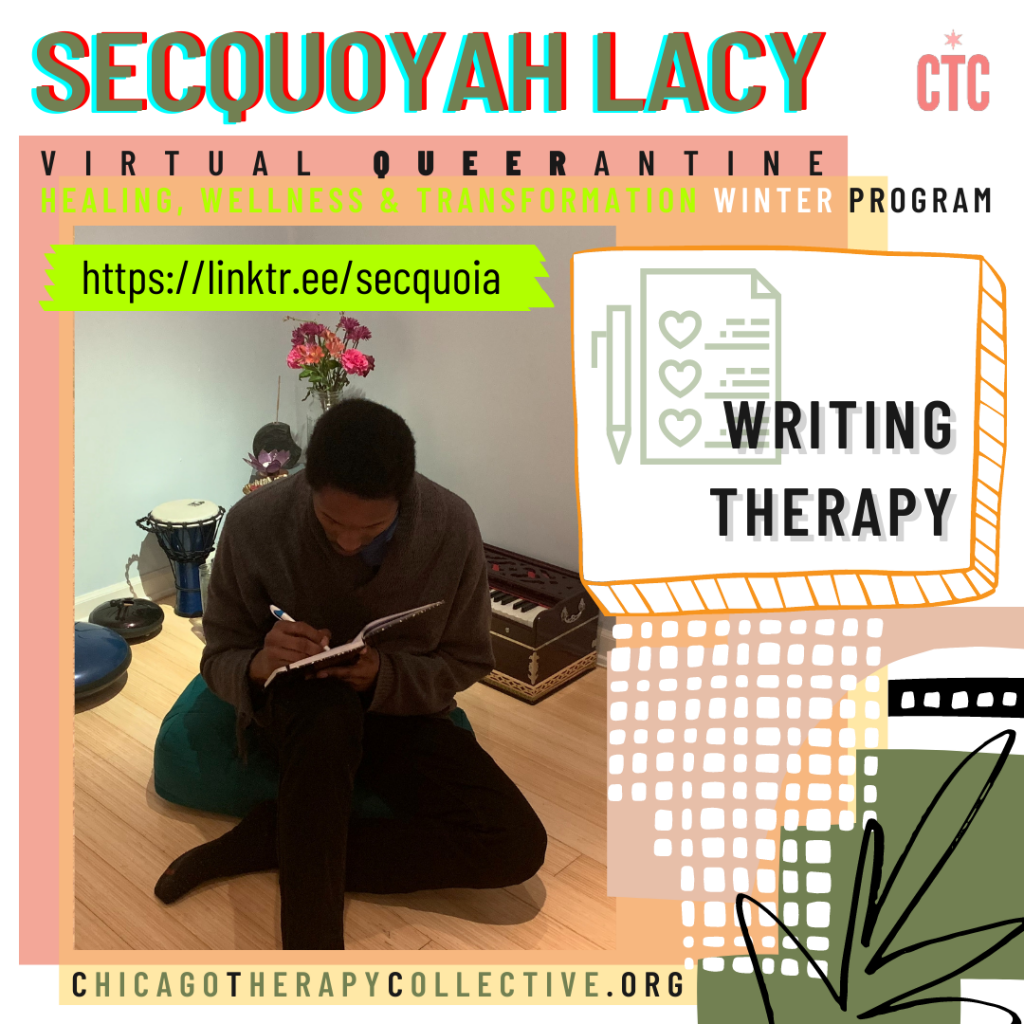 Secquoyah Lacy Queerantine Chicago Therapy Collective